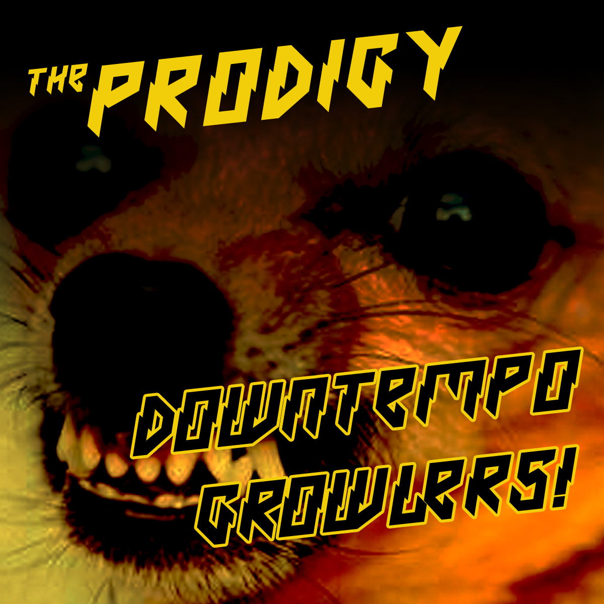 Cover art for 'Prodigy Downtempo Growlers'